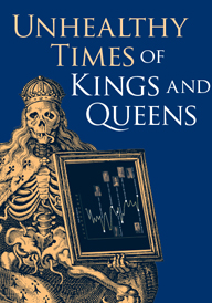 Image used to advertise the Unhealthy Times of Kings & Queens exhibition: Image of a skeleton wearing a crown and king's robe holding a picture frame against a blue background and the text 'Unhealthy times of Kings & Queens'